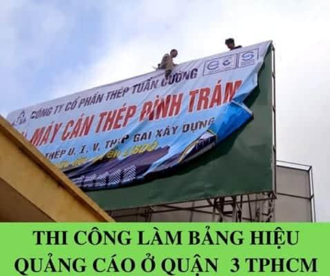 Thi công làm bảng hiệu quảng cáo ở quận  3 TPHCM