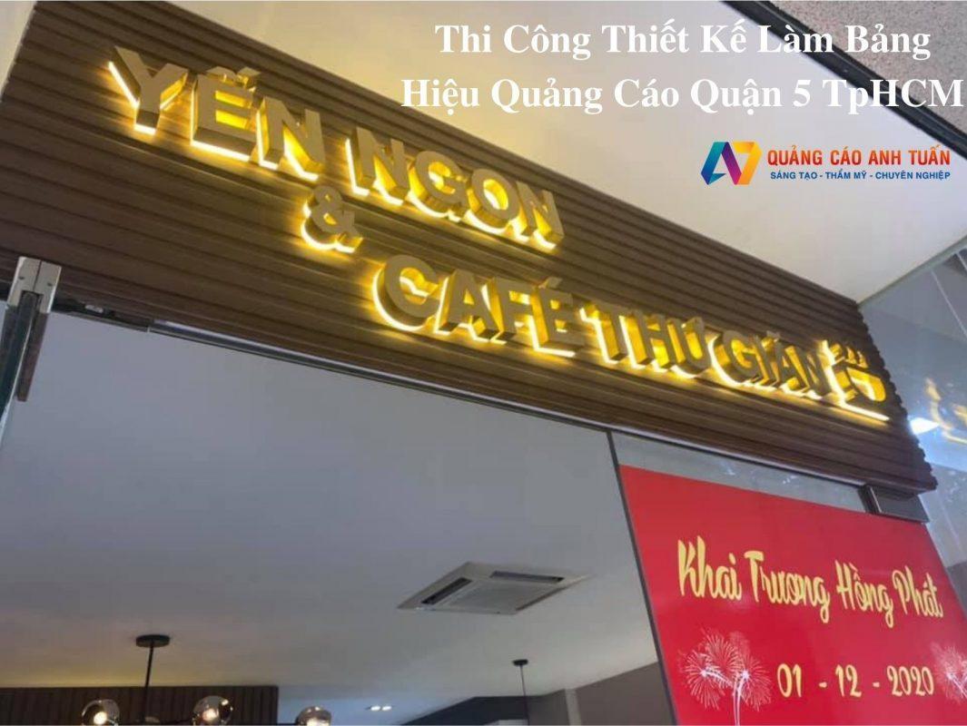 Thi Công Thiết Kế Làm Bảng Hiệu Quảng Cáo Quận 5 TpHCM